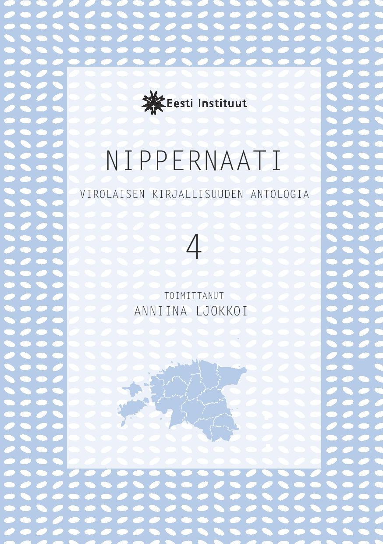 Virolaisen kirjallisuuden antologia Nippernaatin neljäs numero